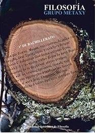 Manual de Filosofía: 1.º Bachillerato / Grupo Metaxy