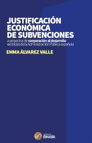 Cubierta del libro titulado Justificación económica de subvenciones a proyectos de cooperación al desarrollo (…), de E. Álvarez Valle