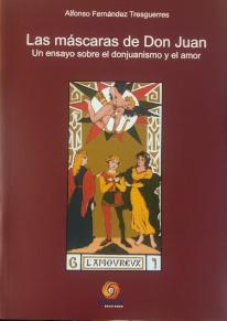 Cubierta de Las máscaras de Don Juan: un ensayo (…) por Fernández Tresguerres
