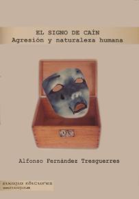 Cubierta de El signo de Caín, de Alfonso Fernández Tresguerres