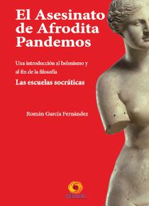 El asesinato de Afrodita Pandemos, escrito por Román García