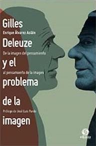 Cubierta: Gilles Deleuze y el problema de la imagen