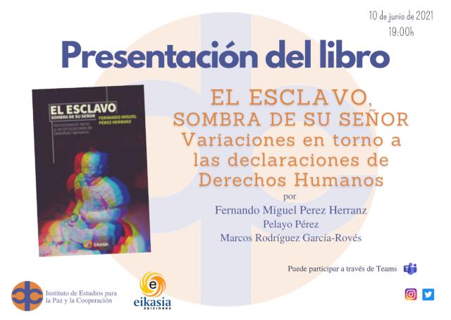 Presentación del libro El esclavo, sombra de su señor. Por su autor, F. M. Pérez Herranz. 10-jun-2021