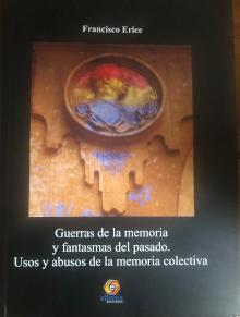 Guerras de la memoria y fantasmas (…), de Francisco Erice.