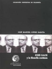 José Gaos y la filosofía coetánea, de J. M. López García