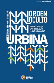 Cubierta del libro Orden oculto: ensayo de una epistemología fenomenológica / R. Sánchez Ortiz de Urbina